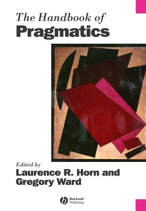 The Handbook of Pragmatics (063122548X) cover image