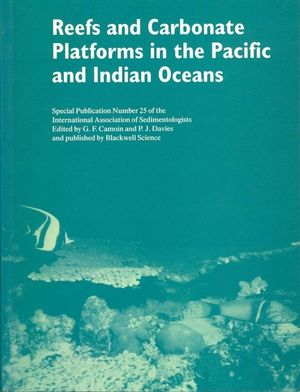 Reefs and Carbonate Platforms in the Pacific and Indian Oceans (Special Publication 25 of the IAS) (063204778X) cover image