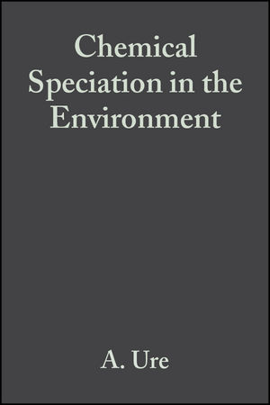Chemical Speciation in the Environment, 2nd Edition
