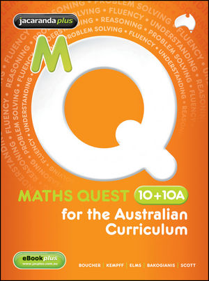 Maths Quest 10 + 10A for the Australian Curriculum and eBookPLUS