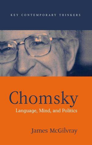 Chomsky: Language, Mind, and Politics