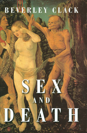 Sex and Death: A Reappraisal of Human Mortality (074562278X) cover image