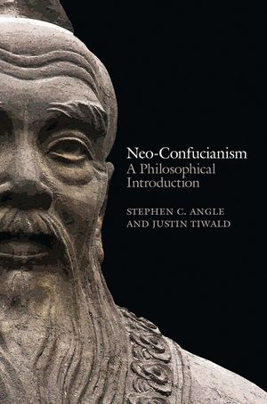 Neo-Confucianism: A Philosophical Introduction