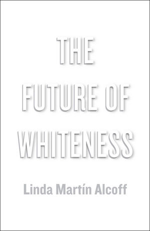 The Future of Whiteness (074568548X) cover image