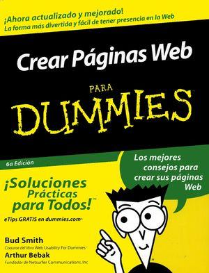 Crear P�ginas Web Para Dummies, 6a Edici�n (076454098X) cover image
