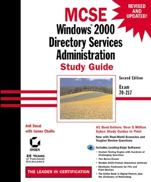 MCSE: Windows<sup>&#174;</sup> 2000 Directory Services Administration Study Guide: Exam 70-217, 2nd Edition