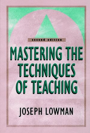 Mastering the Techniques of Teaching, 2nd Edition (078795568X) cover image