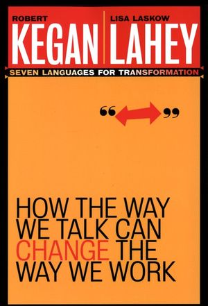 How the Way We Talk Can Change the Way We Work: Seven Languages for Transformation (078796378X) cover image