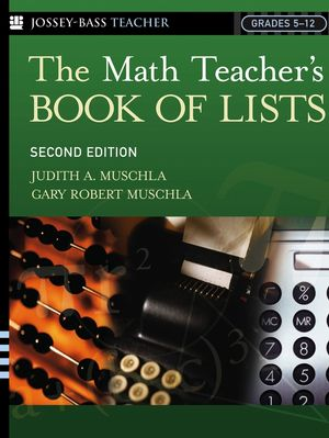 The Math Teacher's Book Of Lists, 2nd Edition