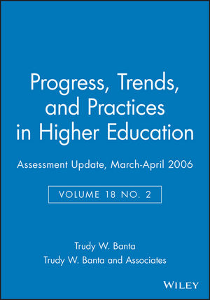 Assessment Update: Progress, Trends, and Practices in Higher Education, Volume 18, Number 2, 2006 (078798678X) cover image