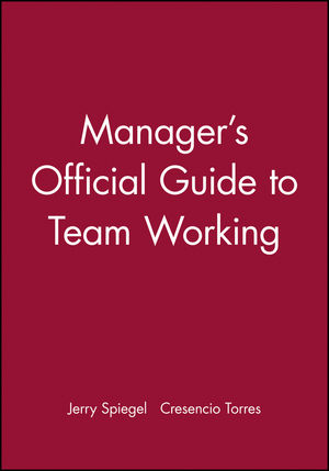 Manager's Official Guide to Team Working