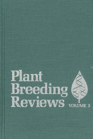 Plant Breeding Reviews, Volume 3