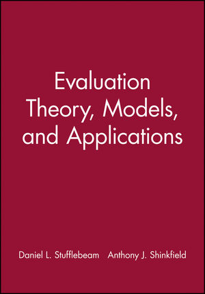 Evaluation Theory, Models, and Applications (111806318X) cover image
