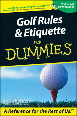 Golf Rules & Etiquette For Dummies (111806948X) cover image