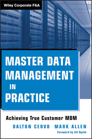 Master Data Management in Practice: Achieving True Customer MDM (111808568X) cover image