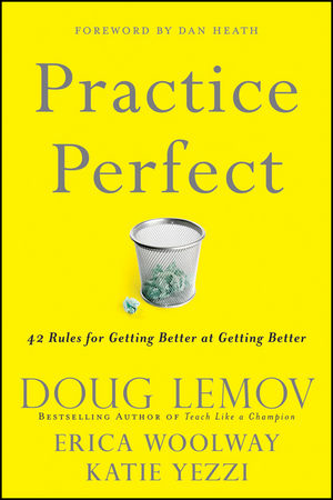 Practice Perfect: 42 Rules for Getting Better at Getting Better (111821658X) cover image