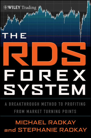The RDS Forex System: A Breakthrough Method To Profiting from Market Turning Points (111823698X) cover image