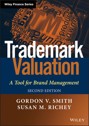 Trademark Valuation: A Tool for Brand Management, 2nd Edition (111828318X) cover image