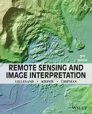 Remote Sensing and Image Interpretation, 7th Edition