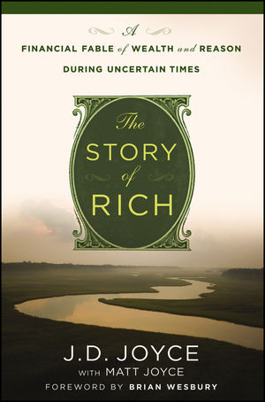 The Story of Rich: A Financial Fable of Wealth and Reason During Uncertain Times (111841778X) cover image
