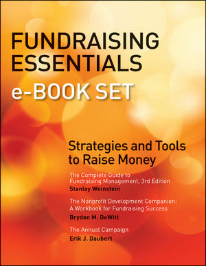 Fundraising Essentials e-book Set: Strategies and Tools to Raise Money (111847838X) cover image