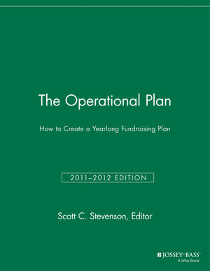 The Operational Plan: How to Create a Yearlong Fundraising Plan, 2011/2012 Edition