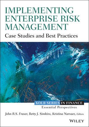 Implementing Enterprise Risk Management: Case Studies and Best Practices (111874618X) cover image