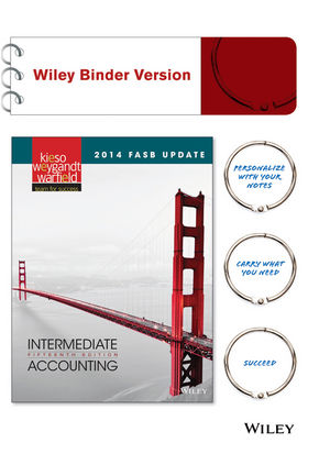 Intermediate Accounting, 2014 FASB Update, 15th Edition Binder Ready Version