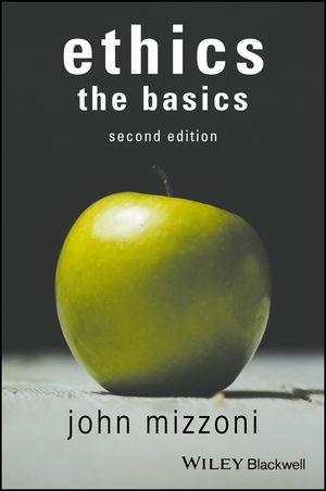 Ethics: The Basics, 2nd Edition