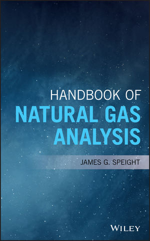 Handbook of Natural Gas Analysis