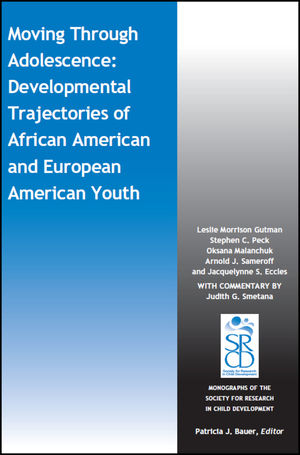 Moving Through Adolescence: Developmental Trajectories of African American and European American Youth