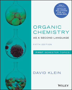 Organic Chemistry as a Second Language, Volume 1, 5th Edition