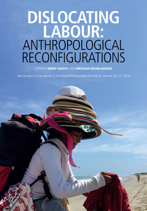 Dislocating Labour: Anthropological Reconfigurations