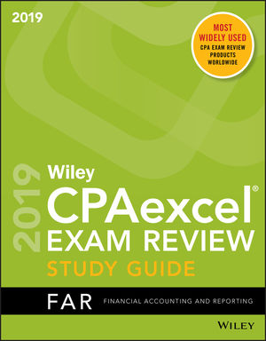 Wiley CPAexcel Exam Review 2019 Study Guide: Financial Accounting and Reporting