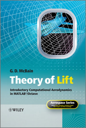 Theory of Lift: Introductory Computational Aerodynamics in MATLAB/Octave (111995228X) cover image