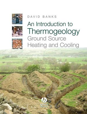 An Introduction to Thermogeology: Ground Source Heating and Cooling  (144430268X) cover image