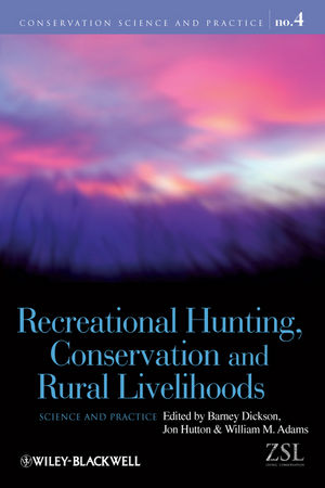 Recreational Hunting, Conservation and Rural Livelihoods: Science and Practice (144430318X) cover image
