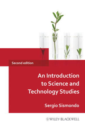 An Introduction to Science and Technology Studies, 2nd Edition (144435888X) cover image