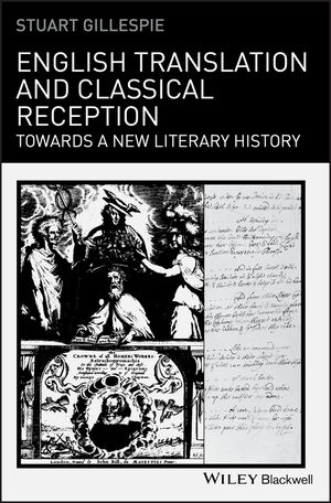 English Translation and Classical Reception: Towards a New Literary History (144439648X) cover image