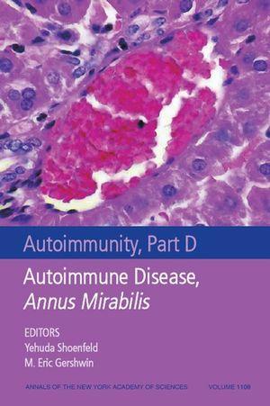 Autoimmunity, Part D: Autoimmune Disease, Annus Mirabilis, Volume 1108
