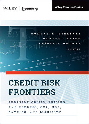 Credit Risk Frontiers: Subprime Crisis, Pricing and Hedging, CVA, MBS, Ratings, and Liquidity (157660358X) cover image