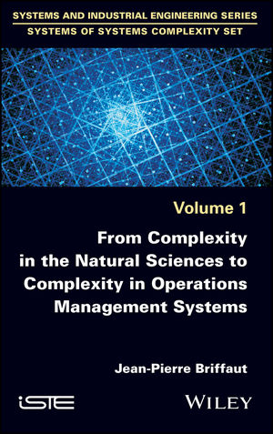 From Complexity in the Natural Sciences to Complexity in Operations Management Systems