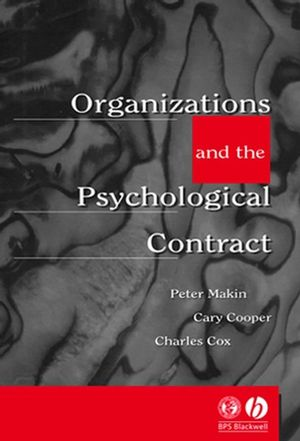 Organisations and the Psychological Contract: Managing People at Work