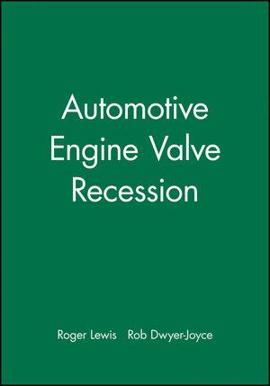 Automotive Engine Valve Recession