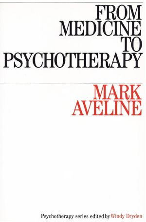 From Medicine to Psychotherapy