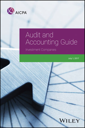Audit and Accounting Guide: Investment Companies, 2017