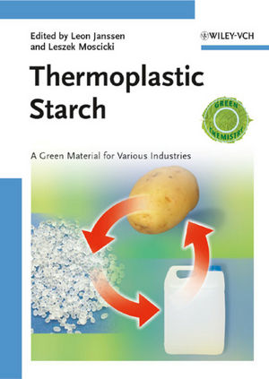 Thermoplastic Starch: A Green Material for Various Industries