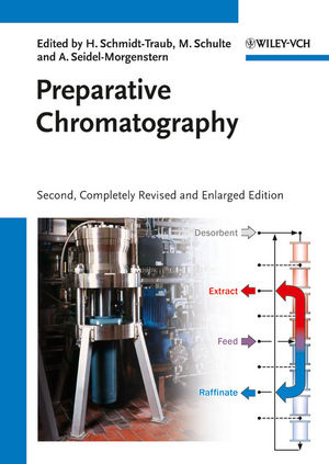 Preparative Chromatography, 2nd, Completely Revised and Enlarged Edition