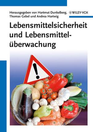 Lebensmittelsicherheit und Lebensmitteluberwachung