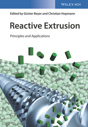 Reactive Extrusion: Principles and Applications